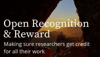 Open Recognition and Reward: Making sure researchers get credit for all their work